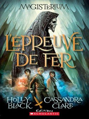 cover image of L'épreuve de fer