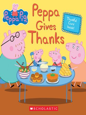 cover image of Peppa Gives Thanks