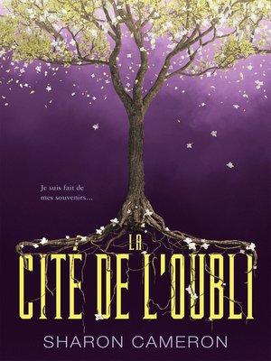 cover image of La cité de l'Oubli