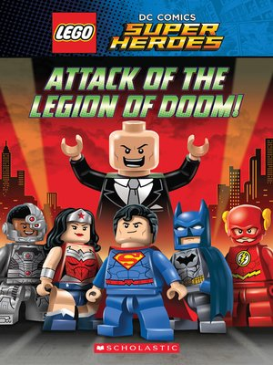 cover image of Attack of the Legion of Doom!