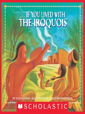 cover image of If You Lived With the Iroquois