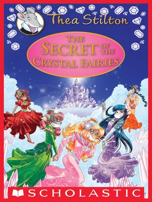 cover image of The Secret of the Crystal Fairies