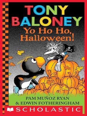 cover image of Tony Baloney Yo Ho Ho, Halloween!