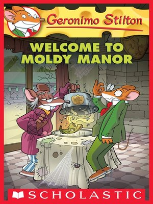cover image of Welcome to Moldy Manor