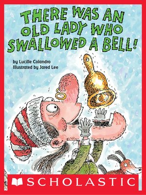 cover image of There Was an Old Lady Who Swallowed a Bell!