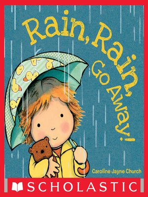 cover image of Rain, Rain, Go Away