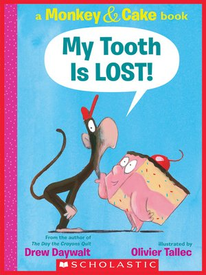 cover image of My Tooth Is LOST!