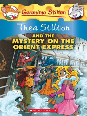 cover image of Thea Stilton and the Mystery on the Orient Express