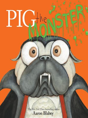 cover image of Pig the Monster