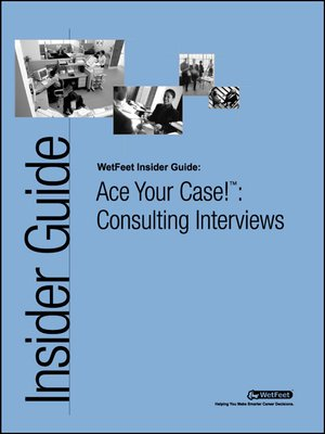 cover image of Ace Your Case!™: Consulting Interviews