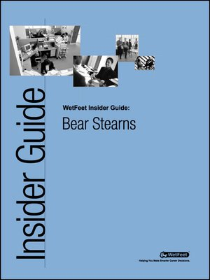 cover image of Bear Stearns: The WetFeet Insider Guide