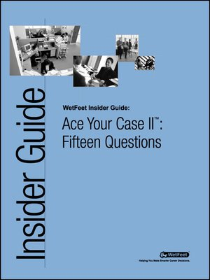 cover image of Ace Your Case II™: Fifteen Questions