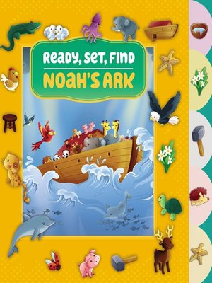 cover image of Ready, Set, Find Noah's Ark