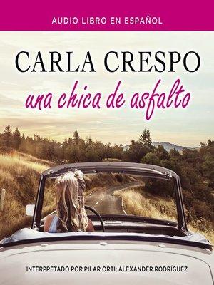 cover image of Una chica de asfalto
