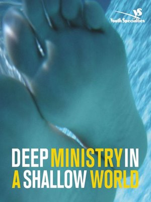 cover image of Deep Ministry in a Shallow World