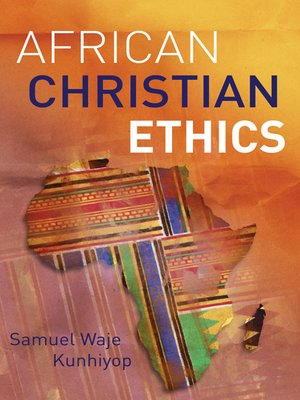cover image of African Christian Ethics