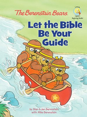cover image of The Berenstain Bears Let the Bible Be Your Guide