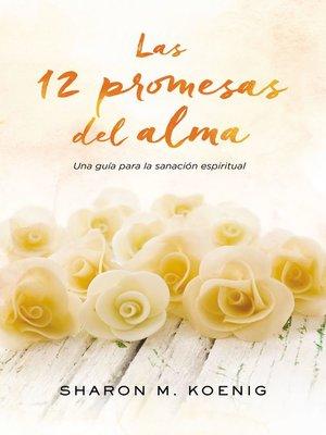 cover image of Las 12 promesas del alma