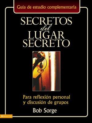cover image of Secretos del lugar secreto guía de estudio