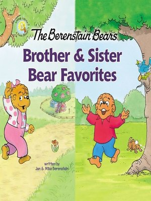 cover image of The Berenstain Bears Brother and Sister Bear Favorites