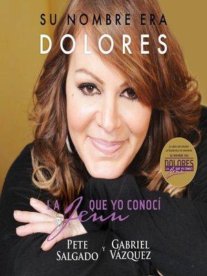 cover image of Su nombre era Dolores
