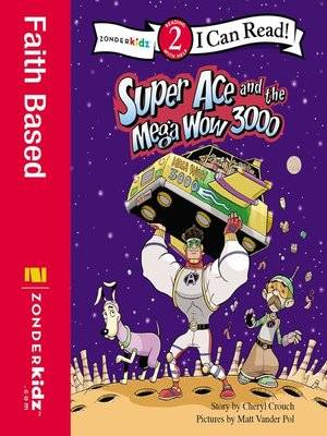 cover image of Super Ace and the Mega Wow 3000