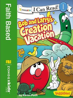 cover image of Bob and Larry's Creation Vacation