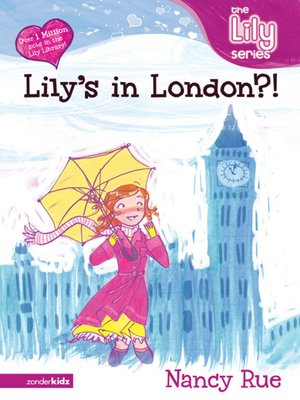 cover image of Lily's in London?!