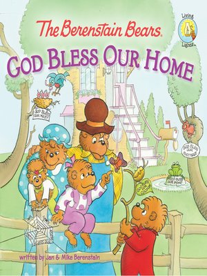 cover image of The Berenstain Bears God Bless Our Home