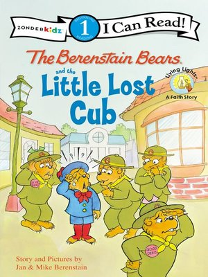cover image of The Berenstain Bears and the Little Lost Cub