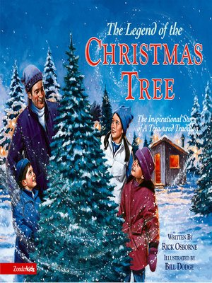 the latest 949f5 d2ce3 The Legend of the Christmas Tree by Rick Osborne · OverDrive ...