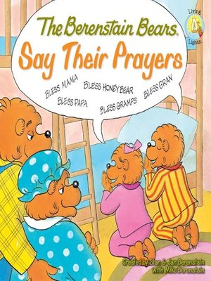cover image of The Berenstain Bears Say Their Prayers