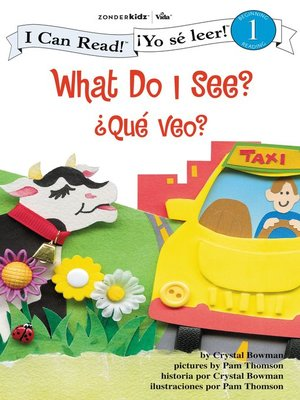 cover image of What Do I See? / ¿Qué veo?
