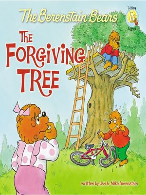 cover image of Berenstain Bears and the Forgiving Tree