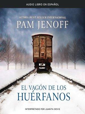 cover image of vagón de los huerfanos