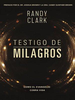 cover image of Testigo de milagros