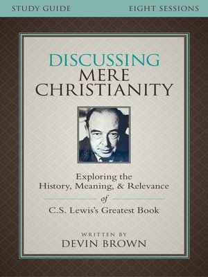 cover image of Discussing Mere Christianity Study Guide
