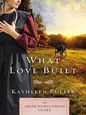 cover image of What Love Built