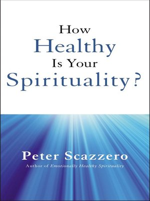 cover image of How Healthy is Your Spirituality?
