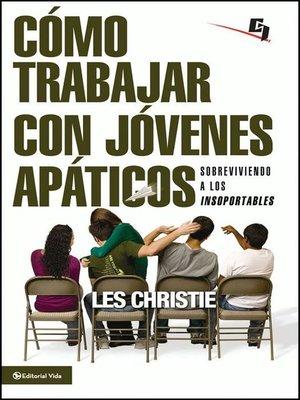 cover image of Cómo trabajar con jóvenes apáticos