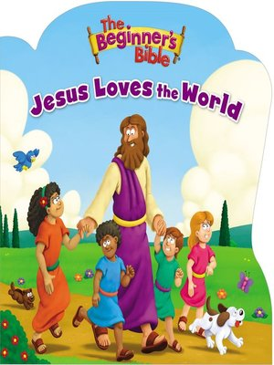 cover image of The Beginner's Bible Jesus Loves the World