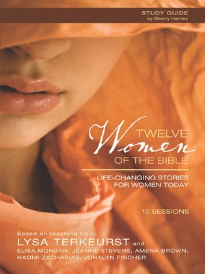 cover image of Twelve Women of the Bible Study Guide