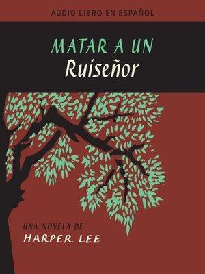 cover image of Matar a un ruiseñor  (To Kill a Mockingbird)