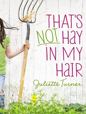 cover image of That's Not Hay in My Hair