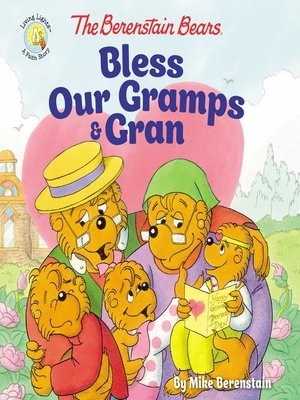 cover image of The Berenstain Bears Bless Our Gramps and Gran