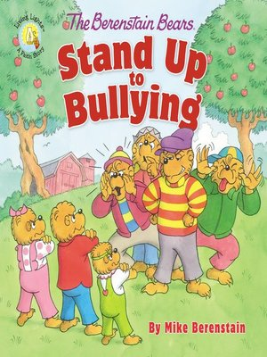 cover image of The Berenstain Bears Stand Up to Bullying