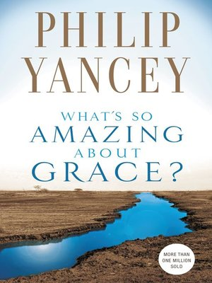 cover image of What's So Amazing About Grace?