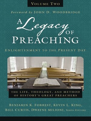 cover image of A Legacy of Preaching, Volume 2—-Enlightenment to the Present Day
