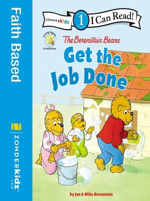 cover image of The Berenstain Bears Get the Job Done