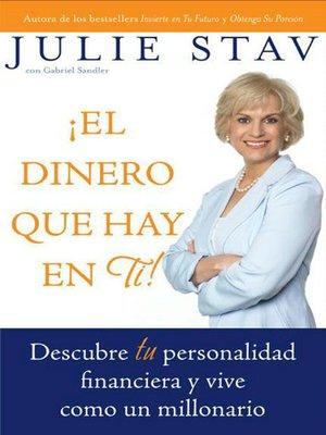 cover image of El Dinero que Hay en Ti!